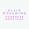Single Review: Ellie Goulding - Goodness Gracious