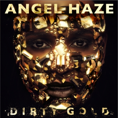 Album Review: Angel Haze - Dirty Gold