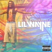 Album Review: Lil Wayne - I Am Not A Human Being II