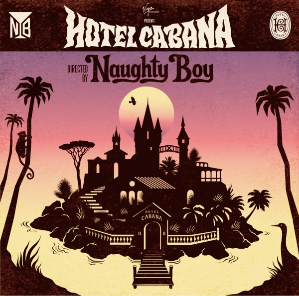 Album Review: Naughty Boy - Hotel Cabana
