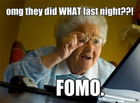 Beware of FOMO